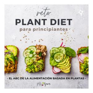 RETO PLANT BASED PARA PRINCIPIANTES